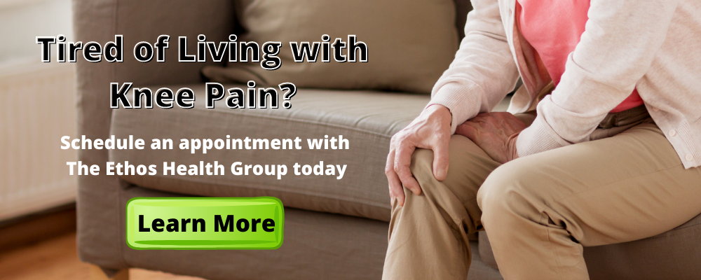 Experiencing knee pain? Visit The Ethos Health Group today!
